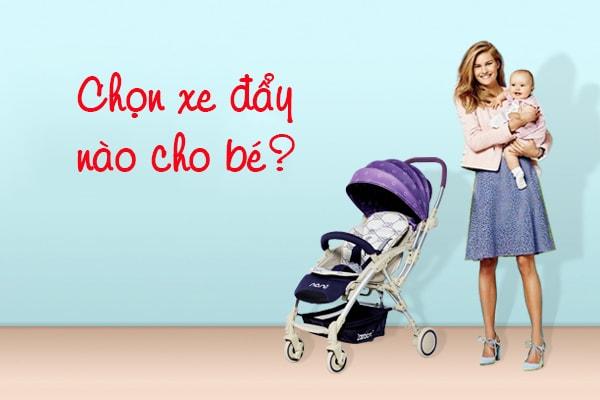 Nên chọn mua xe đẩy nào cho bé
