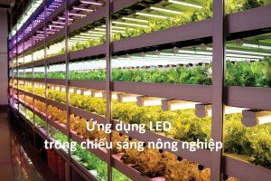 Ứng dụng LED trong chiếu sáng nông nghiệp